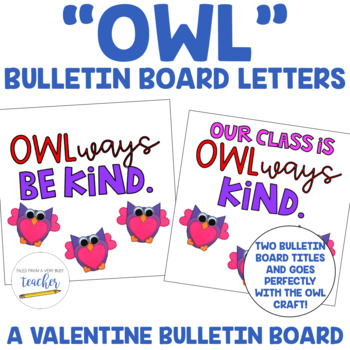 """""""OWL"""" Valentine Bulletin Board Letters and Owl Blacklines"""