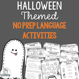 Halloween Language Activities Pack- No Prep- Speech Therap