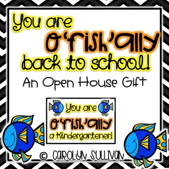"""""""Oh Fish Ally"""" Back to School -- An Open House Gift (Goldfish)"""