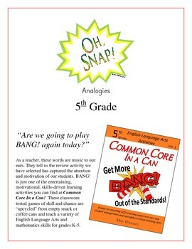 """""""Oh, Snap!"""" 5th Grade Analogies Common Core Game Packet"""
