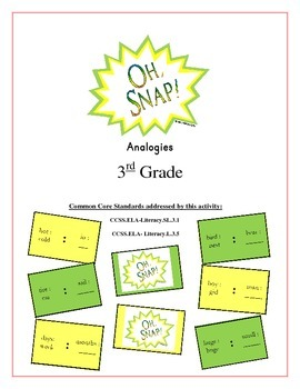 """""""Oh, Snap!"""" Analogies 3rd Grade Common Core Game Packet"""