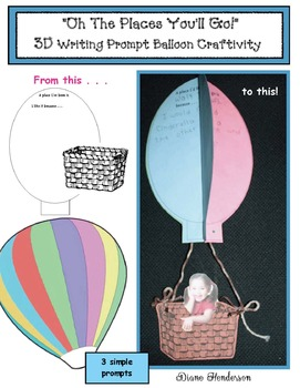 """""""Oh The Places You'll Go!"""" Seuss 3D Writing Prompt Craftivity"""