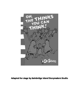 """Dr. Seuss' """"Oh, The Thinks You Can Think!"""" Readers Theater Stage Play Script"""