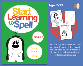 'On A Fine Day You Can Spell Words With Magic e': Learn To Spell With Phonics