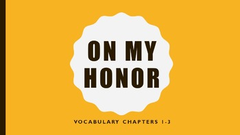 """""""On My Honor"""" vocabulary powerpoints"""