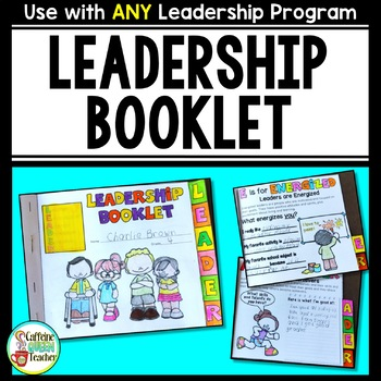 Leadership: Qualities of a Leader Flipbook for Character E
