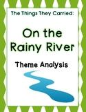 """""""On The Rainy River"""" Theme Analysis"""
