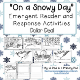 """On a Snowy Day"" Emergent Reader (A Winter/December/Januar"