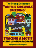 """""""On the Sidewalk Bleeding"""" Conclusion Paragraph (Tracing a Motif)"""