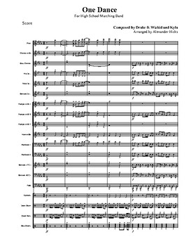 """""""One Dance"""" High School Marching Band Score/Tune"""