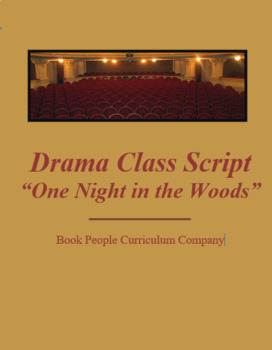 """One Night in the Woods"" Drama Class One Act Play Based on Fairy Tales"