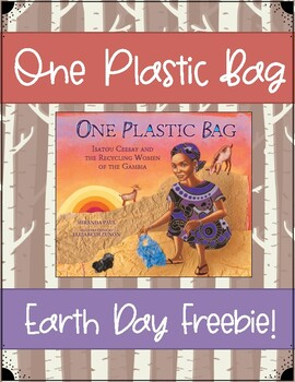 """One Plastic Bag"" Earth Day FREEBIE"