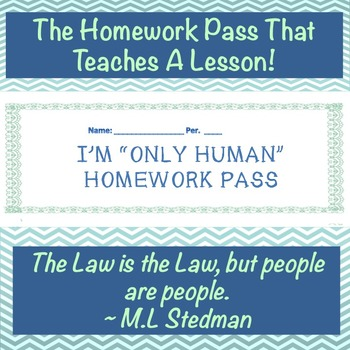 """""""Only Human"""" Homework Pass: The Pass That Teaches A Lesson!"""