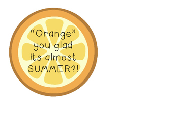 """Orange"" you glad gift tag"