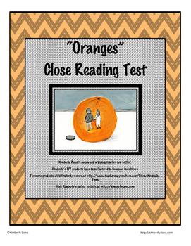 """""""Oranges"""" Close Reading Test"""