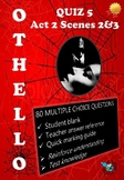 'Othello' by William Shakespeare - Quiz on Act 2 Scenes 2 and 3