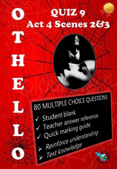 'Othello' by William Shakespeare - Quiz on Act 4 Scenes 2 and 3