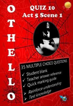 'Othello' by William Shakespeare - Quiz on Act 5 Scene 1