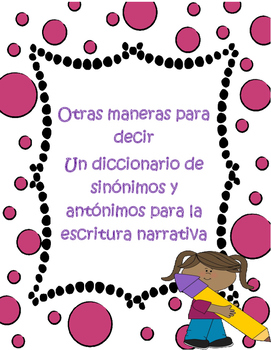 'Other Ways to Say' Spanish Thesaurus for Narrative Writing