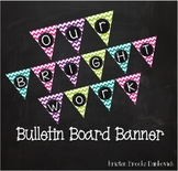 """""""Our Bright Work"""" Bulletin Board Banner"""