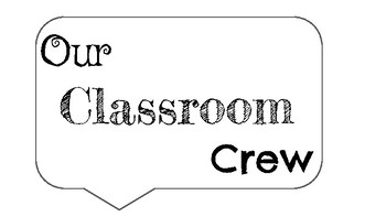 """Our Classroom Crew"" Class Jobs Labels"