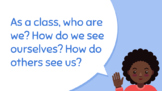 'Our Identities':  Who Are We as a Class? Who Am I as an Individual?