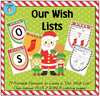 """""""Our Wish Lists"""" Class Pennant Banner with Worksheet"""