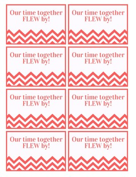 """""""Our time together FLEW by"""" Student Gift"""