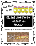 """""""Our work is on POINT"""" Student Work Bulletin Board Header"""