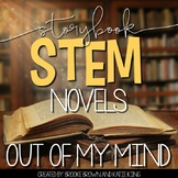 {Out of My Mind} Storybook STEM Novel