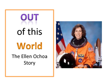 """""""Out of This World- The Ellen Ochoa Story"""" Introduction Pack"""
