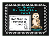 """""""Owl"""" About My First Week of School Journal"""