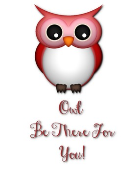"""Owl"" be there for you Encouraging Quote"