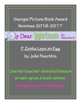"""""""P. Zonka Lays an Egg"""" - GA Picture Book Award Nominee 2016-2017"""