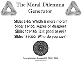 [P4C] The Moral Dilemma Generator - [200 Slide PPT with 'Randomiser'] PHILOSOPHY