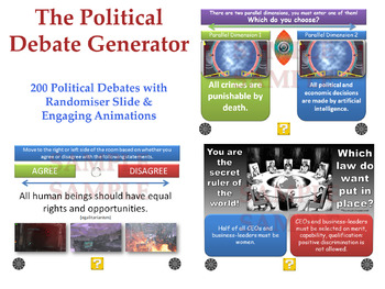 [P4C] The Political Debate Generator - [200 Political Debates with 'Randomiser']