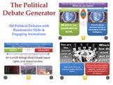 [P4C] The Political Debate Generator - [200 Political Debates with 'Randomiser']