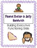 """PB & J"" Building Students' Executive Functioning Skills"