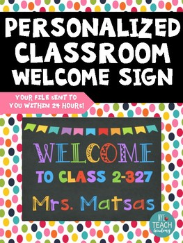*PERSONALIZED* CLASSROOM WELCOME SIGN:Customized with your name & class in 24hrs