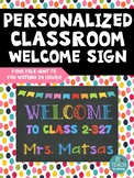 *PERSONALIZED* CLASSROOM WELCOME SIGN:Customized with your