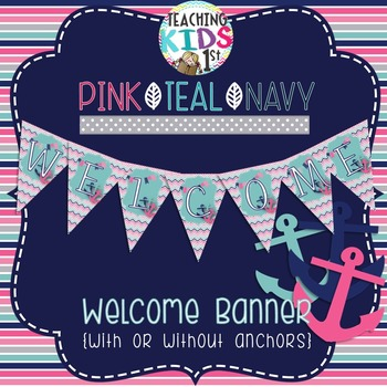 """{PINK, TEAL, NAVY} {NAUTICAL} """"WELCOME"""" Pennant Banner"""
