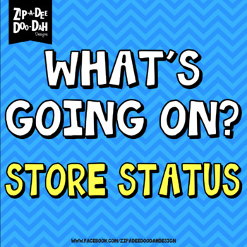 {PLEASE READ} WHAT'S GOING ON? — Store Status 03/17/17
