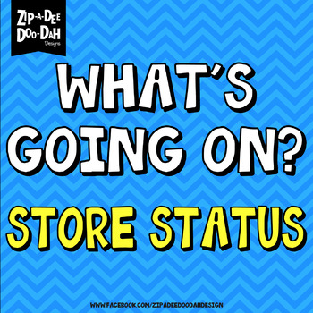 {PLEASE READ} WHAT'S GOING ON? — Store Status 07/28/17