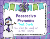 POSSESSIVE PRONOUNS Task Cards or Grammar Center or Scoot Game