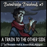 Reading Escape Room - A Train to the Other Side - Burnbridge #5