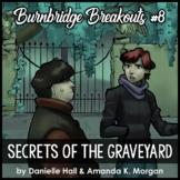 Reading Escape Room - Secrets from the Graveyard - Burnbridge #8