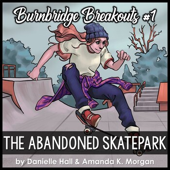 PRE-SALE) The Abandoned Skatepark - Digital Adventure Game - Burnbridge #1