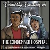 Reading Escape Room - The Condemned Hospital - Burnbridge #6