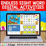 Digital Sight Word Activities : Google & Seesaw (ENDLESS)