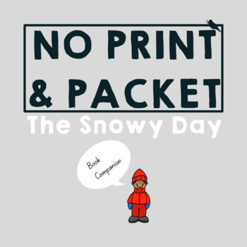 *PRINT & GO* The Snowy Day : Speech Pre-literacy Companion| Language| Phonology